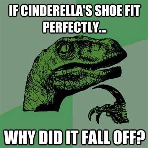 Curious Dinosaur Meme - cinderella s shoe funny pictures funny photos funny