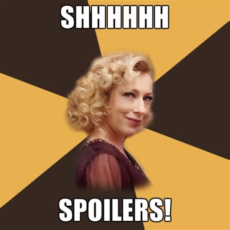 Spoiler Meme - spoilers sweetie nato declares war on trailers that ruin