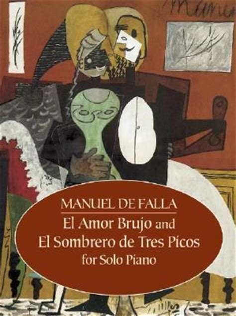 el sombrero de tres picos edition books el brujo and el sombrero de tres picos for piano