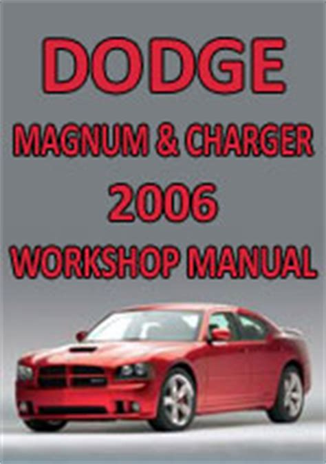 free auto repair manuals 2006 dodge magnum head up display dodge magnum dodge charger 2006 workshop repair manual