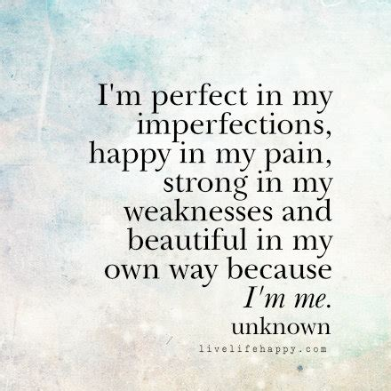 7 Im Happy To In My i m in my imperfections happy in my strong