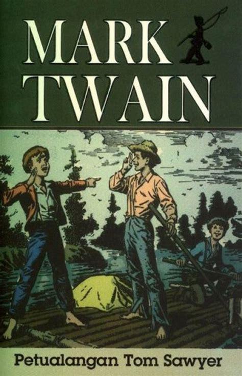 Petualangan Tom Saywer bukukita petualangan tom sawyer toko buku