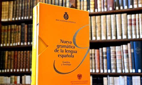 libro libro fonetica entonacion y nueva gram 225 tica fon 233 tica y fonolog 237 a real academia espa 241 ola