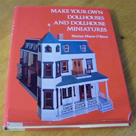 doll house making dollhouses and dollhouse miniatures make your own doll houses