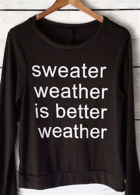 black is better sweater weather is better weather pullover in black