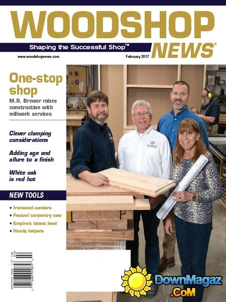 woodworking news magazine woodshop news 02 2017 187 pdf magazines