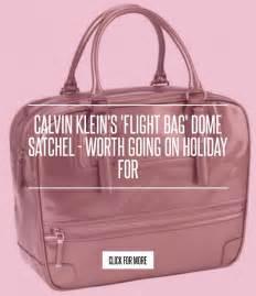 Calvin Kleins Flight Bag Dome Satchel Worth Going On For by Calvin Klein S Flight Bag Dome Satchel Worth Going On