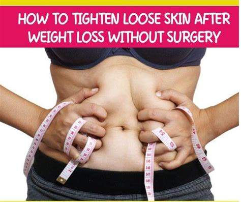 how to tighten loose skin on stomach after c section easy ways to tighten loose skin after weight loss without