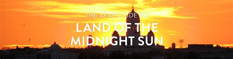 traveling to the land of the midnight sun everybody