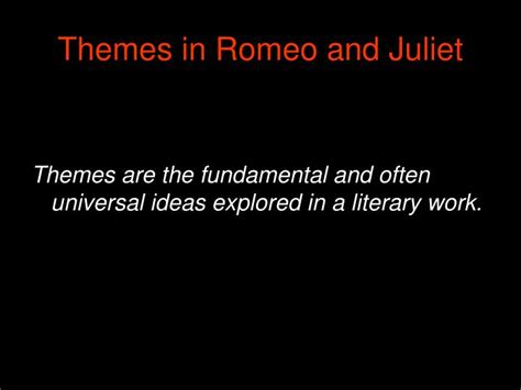 romeo and juliet different themes ppt romeo and juliet william shakespeare powerpoint