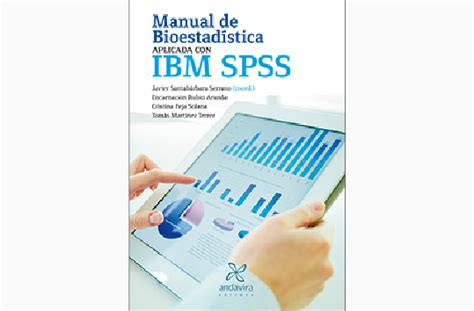 manual de spss 22 manual de bioestad 237 stica aplicada con ibm spss