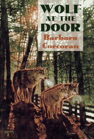 Wolf At The Door by Wolf At The Door By Barbara Corcoran Reviews Discussion