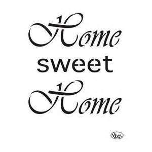 home stencil viva decor universal stencil a4 home sweet home 316