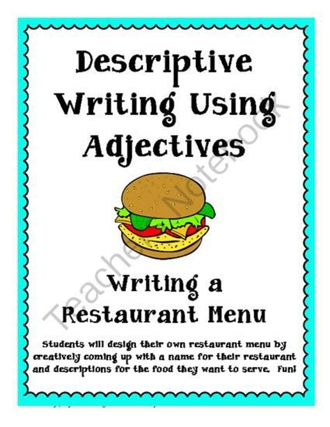 Classroom Descriptive Essay by Writing Your Own Menu Descriptive Writing Using Adjectives From Mrs Mccullough S Class On