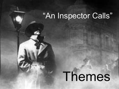 theme of change in an inspector calls an inspector calls revision
