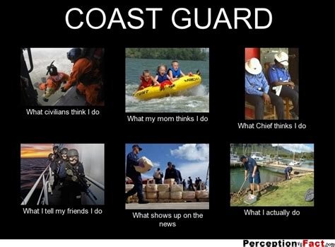 Coast Guard Memes - coast guard what people think i do what i really do