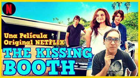 el stand de los besos the kissing booth pel 237 cula original de netflix opini 243 n rese 241 a