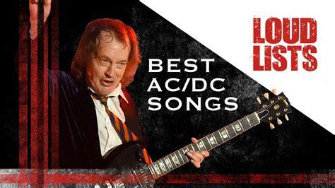 best ac dc songs 10 best ac dc songs