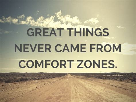 famous quotes about comfort zone afbeeldingsresultaat voor great thing never came from