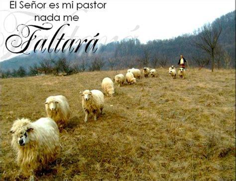 Imagenes Cristianas Jehova Es Mi Pastor | jehova es mi pastor nada me faltara