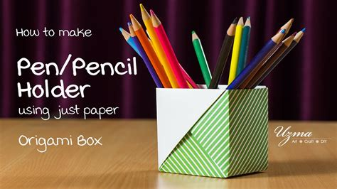 How To Make Pen Stand Using Paper - how to make pen stand using paper 28 images a simple