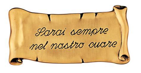 per sempre sarai testo pergamena commemorativa in bronzo per lapidi sarai