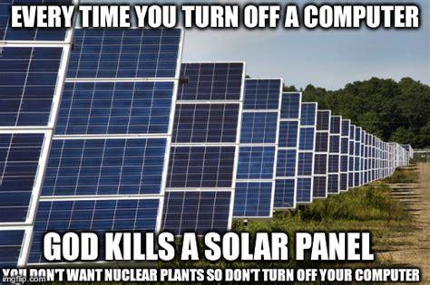 Solar Meme - solar energy imgflip