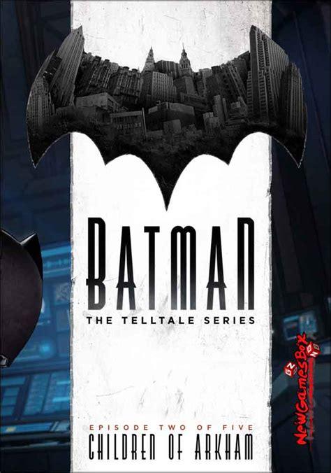 Pc Batman The Telltale Series batman the telltale series episode 2 free torrent