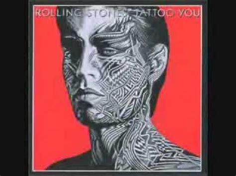 tattoo you lyrics rolling stones the rolling stones tattoo you 1981 vinylrip hq