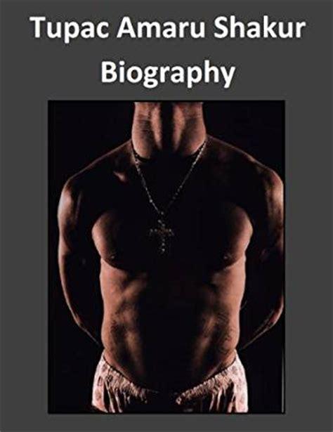 biography tupac book tupac amaru shakur biography 2pac ebook isaac shearer