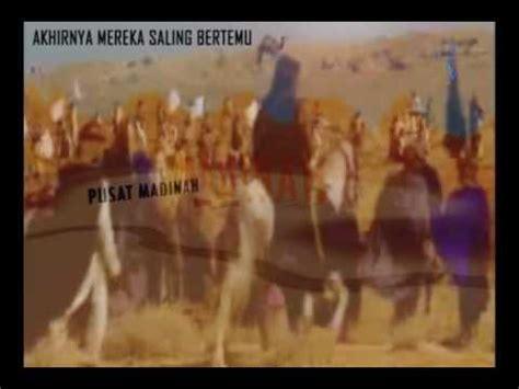 film hijrah nabi sang nabi muhammad hijrah ke madinah