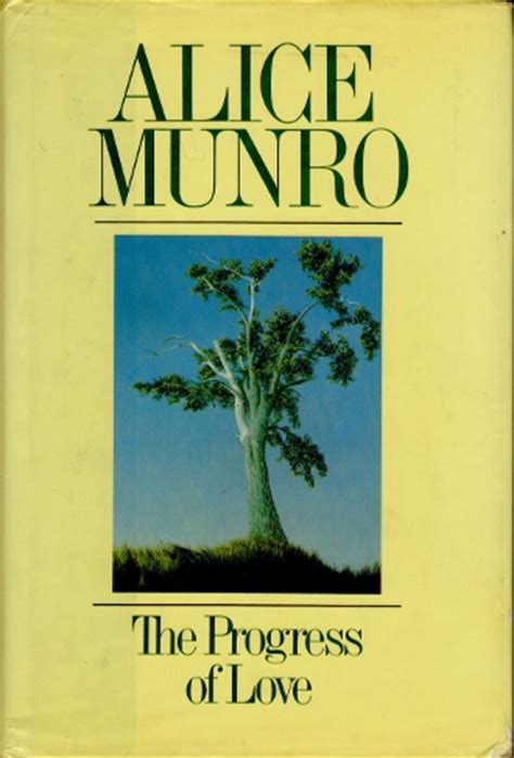 themes in alice munro s short stories the progress of love alice munro buried in print