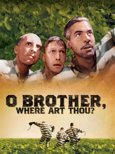 O Brother, Where Art Thou? | Golden Globes O Brother, Where Art Thou Movie Poster