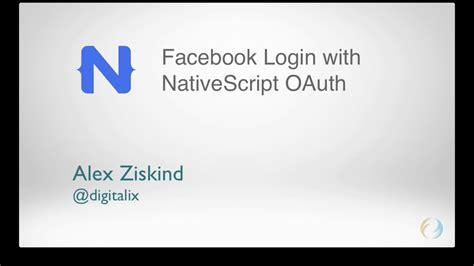 tutorial nativescript facebook login with nativescript youtube
