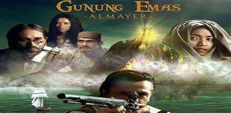 film kolosal adalah selain indonesia gunung emas almayer akan tayang di