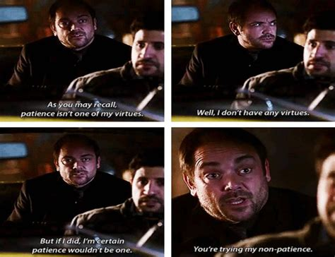be my supernatural quot well i don t any virtues quot that line crowley