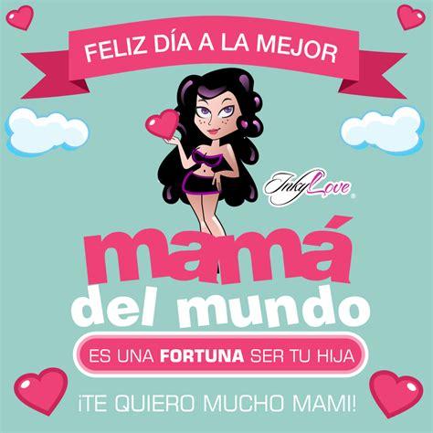 imagenes feliz dia las mamas imagenes del 10 de mayo para felicitar a las mamas en su dia