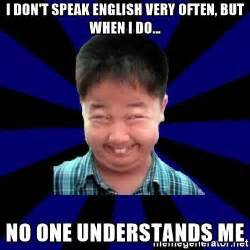 Speak English Meme - speak english meme