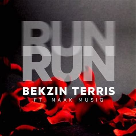 download mp3 from fakaza download bekzin terris run run ft naakmusiq fakaza