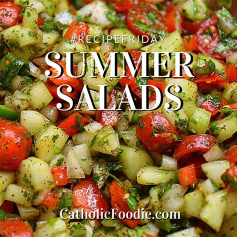 recipe friday summer salads on the catholic foodie show