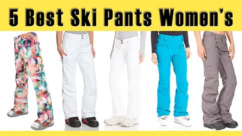 5 best ski womens best ski clothing brands best