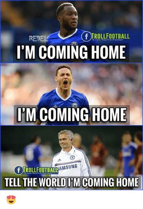 rebe fbcomrealtroltfootball i m coming home i m coming