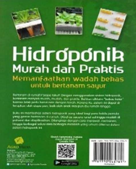Hidroponik Murah Dan Praktis bukukita hidroponik murah dan praktis memanfaatkan