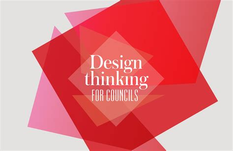 design thinking journal design thinking for councils designers journal