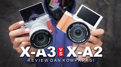 Kamera Fujifilm Xa3 Di Indonesia fujifilm xa3 vs fujifilm xa2 indonesia