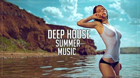 deep house mix deep house mix 2017 best summer mix chillout youtube