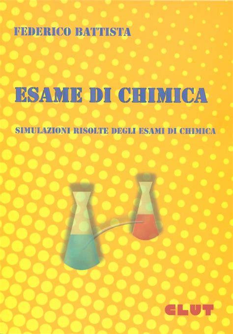 librerie giuridiche torino esame di chimica simulazioni risolte degli esami di
