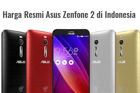 Resmi Hp Asus Zenfone 2 Di Indonesia inilah harga resmi zenfone 2 di indonesia gadgetren
