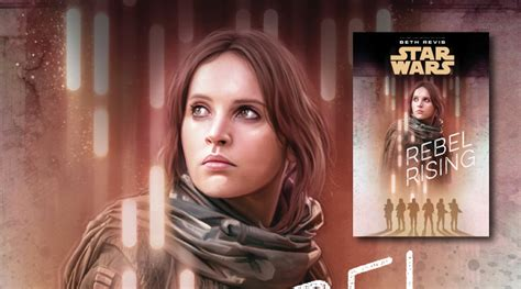 star wars rebel rising 1405285079 star wars rebel rising reviewed fangirl blog