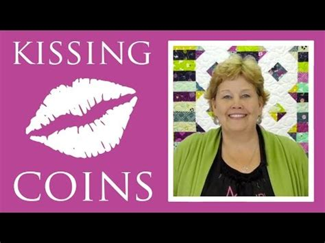 tutorial kissing youtube repeat the kissing coins quilt easy quilting tutorial